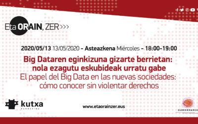 El papel del Big Data en las nuevas sociedades: Cómo conocer sin violentar derechos